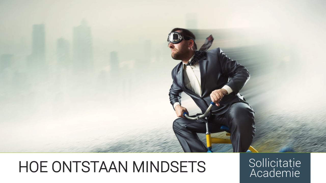 1.3:  Hoe ontstaan mindsets